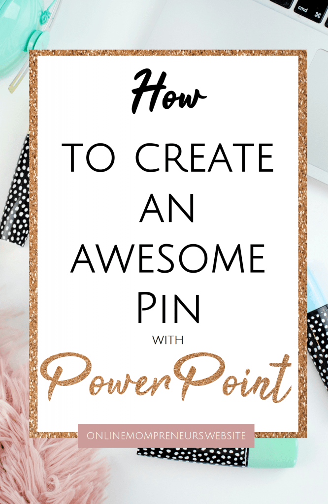 Pinterest Pins created in powerpoint